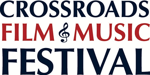 Crossroads of Texas Film and Music Festival 2020