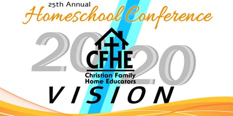 20/20 Vision CFHE Homeschool Conference  tickets