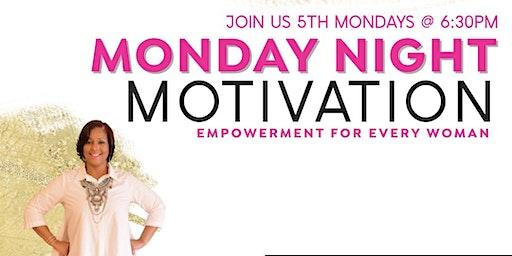 Monday Night Motivation