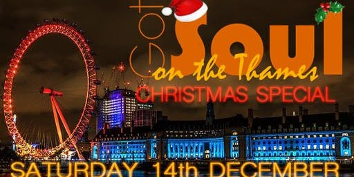 Got Soul On The Thames (Xmas Special) - Sat 14th Dec 2019