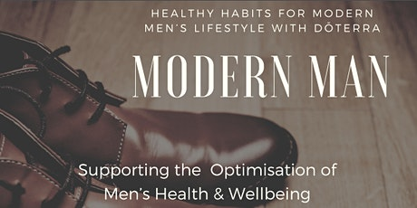 Modern Man - Healthy Daily Habits for Modern Man's Lifestyle with DōTERRA tickets
