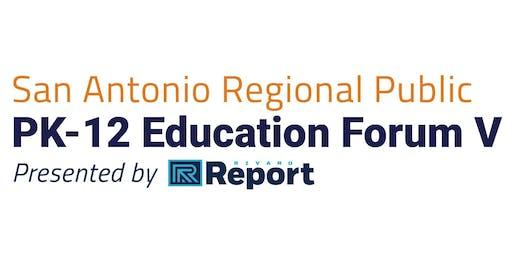 Pk-12 San Antonio Regional Education Forum V
