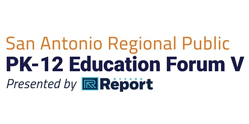 Pk-12 San Antonio Regional Education Forum V