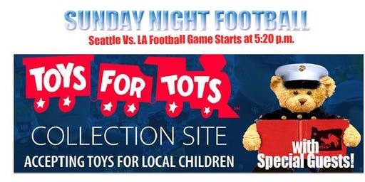 Toys For Tots & Sunday Night Football - Seahawk's Viewing Party