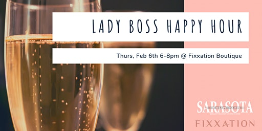 #LadyBoss Happy Hour 2!