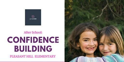 Pleasant Hill Elementary: After School Confidence Building - Winter Session