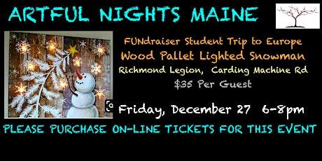 Wood Pallet Lighted Snowman FUNdraiser tickets
