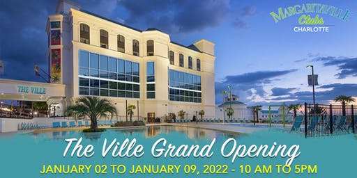THE VILLE CHARLOTTE- GRAND OPENING