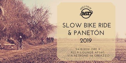Slow bike ride   &  panetòn 2019