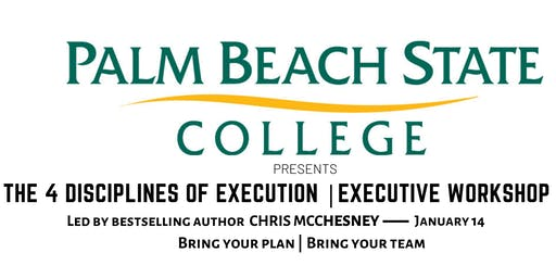 Palm Beach State College |  The 4 Disciplines of Execution Master Class