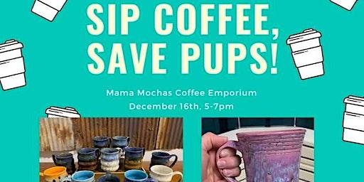 Sip Coffee, Save Pups!