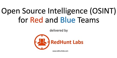 Open Source Intelligence (OSINT) for Red and Blue Teams tickets