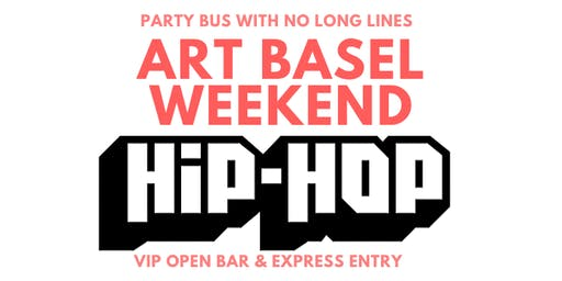 ART BASEL MIAMI HIP HOP PARTY BUS PACKAGE