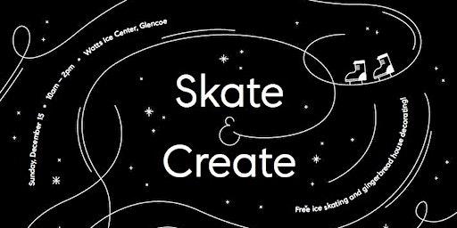 Skate & Create!