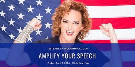 Elizabeth McCormick, CSP: Amplify Your Speech tickets