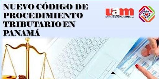 Seminario:  Nuevo código de procedimiento tributario en Panamá