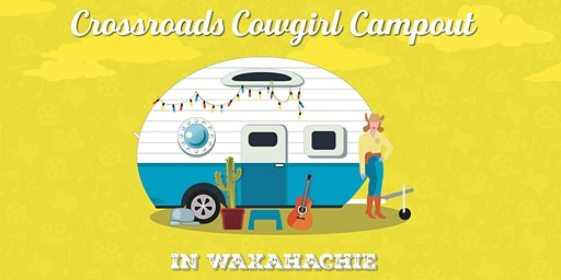 Crossroads Cowgirl Campout