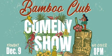 Tiki Bar Comedy Show (Free!) tickets
