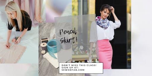 Sew So Fab Pop Up: Pencil Skirt