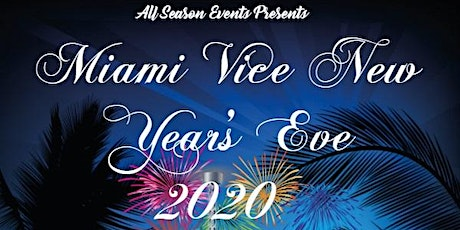 Miami Vice New Year's Eve Party tickets