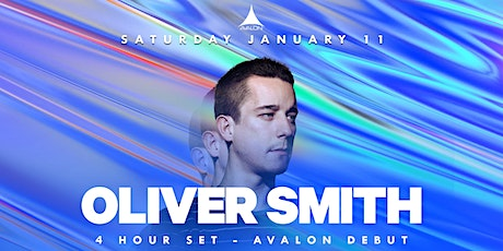 Avalon Presents: Oliver Smith - 4 Hour Set tickets