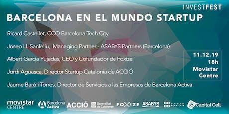 InvestFest: Barcelona en el mundo Startup entradas