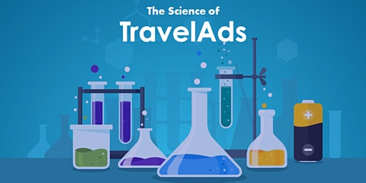 The Science of TravelAds | Excelling in Slower Demand Periods