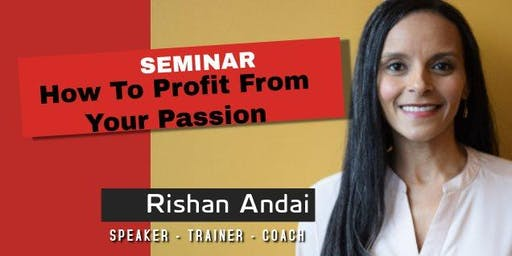 How To Profit From Your Passion