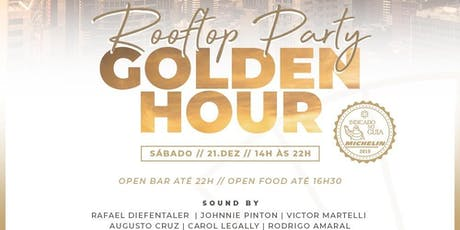 GOLDEN HOUR (open bar) ingressos