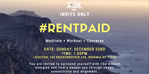 #RentPaid Invite only Workout Sesh + Convo