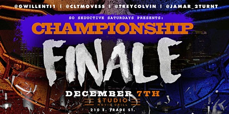 So Seductive Saturday's Presents: Championship FINALE tickets