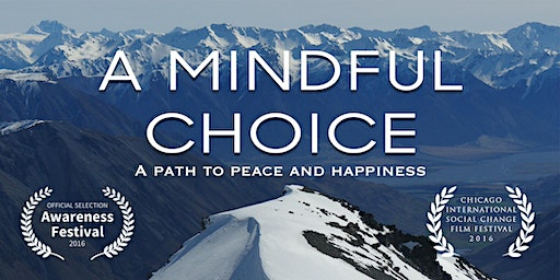Film Screening of 'A Mindful Choice'
