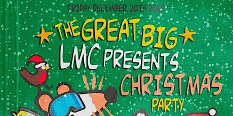 LMC Presents A Great Big Christmas Party tickets