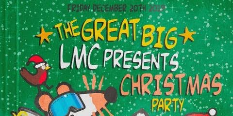 LMC Presents A Great Big Christmas Party