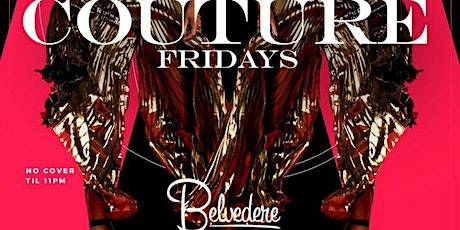 Couture Fridays At Belvedere tickets