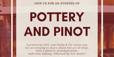 Pottery and Pinot with Earthworks NYC and Stella & Fly tickets