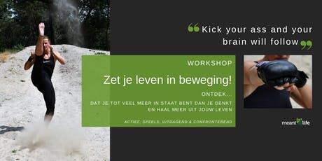 Workshop 'Zet je leven in beweging!' tickets