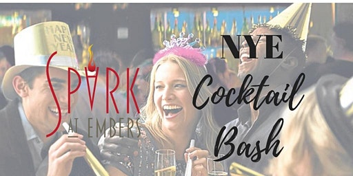 Spark@Embers 2019 NYE Cocktail Bash!