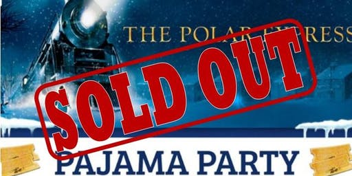The Polar Express - Pajama Party!