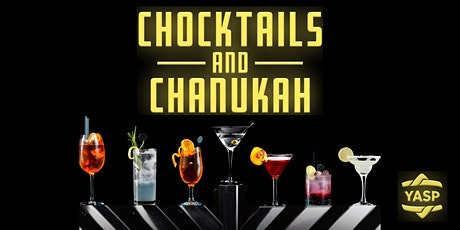 Chocktails and Chanukah tickets