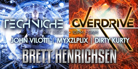 OVERDRIVE with Brett Henrichsen + Techniche tickets