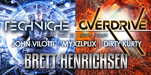 OVERDRIVE with Brett Henrichsen + Techniche
