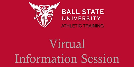 Ball State Master of Science in Athletic Training Info Session