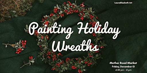 Painting Holiday Wreaths