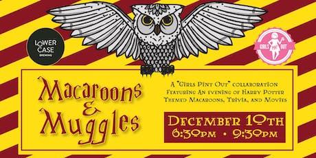 Macaroons & Muggles tickets