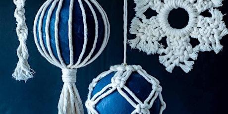 Macrame Christmas Decorations tickets