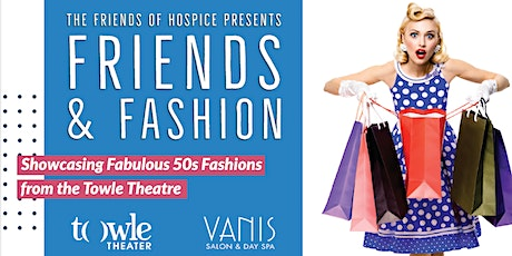 Friends and Fashion Style Show tickets