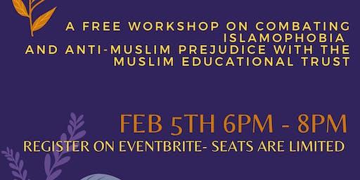 Understanding and Addressing Islamophobia