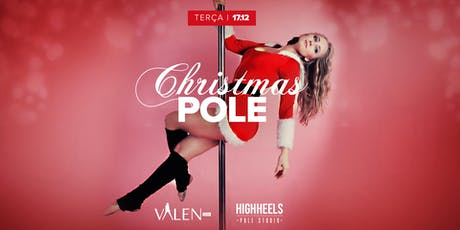 Christmas Pole | Valen Bar ingressos