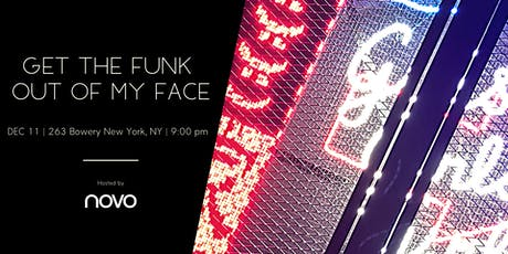 Get the FUNK out of my face @NOVO hosted by Yaniv, Yifat & Noosh tickets